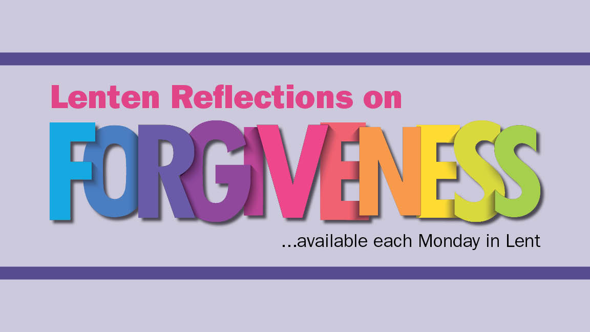 Forgiveness - Weekly Reflection 16x9