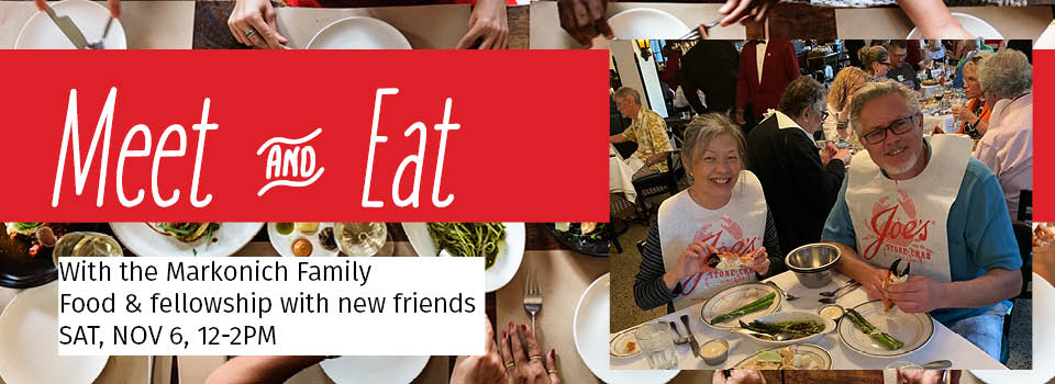 Meet & Eat with the Markonich Family